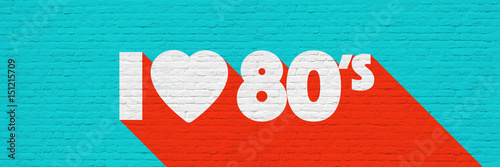 I love eighties / I love 80's