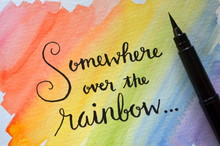 SOMEWHERE OVER THE RAINBOW On Watercolour Background