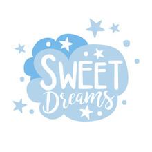 Cute Light Blue Cartoon Cloud. Sweet Dreams Colorful Hand Drawn Vector Illustration