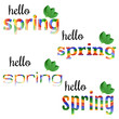 Set of colorful phrases Hello Spring with green leaves.