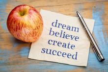 Dream, Believe, Create, Succeed - Napkin Concept