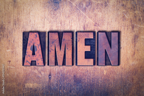 Photo Amen Theme Letterpress Word on Wood Background