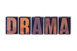 Drama Concept Isolated Letterpress Word