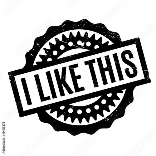 Fotografia, Obraz  I Like This rubber stamp