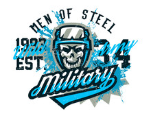 Vector Illustration On A Military Theme, Soldier, Warrior, Skull In Helmet. Grunge Effect, Text, Lettering. Typography, T-shirt Graphics, Print, Banner, Poster, Flyer