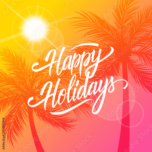 Happy Holidays greeting card. Summertime background with ...