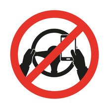 No Cell Phone, While Driving. ...