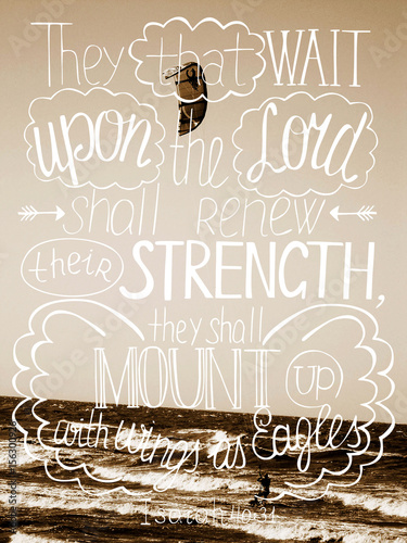 Photo  Hand lettering Trust in the Lord will renew their strength, made white color