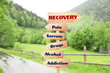 Leinwandbild Motiv Rehabilitation concept. Wooden signboards pointing different directions to RECOVERY and ADDICTION on landscape background
