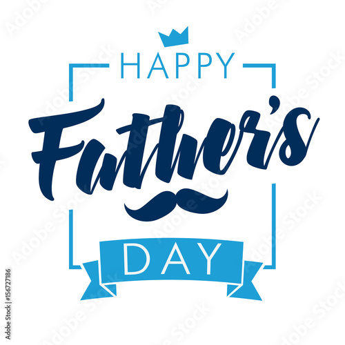 Happy Fathers Day calligraphy light banner. Happy father`s day vector lettering background. Dad my king illustration Fototapete