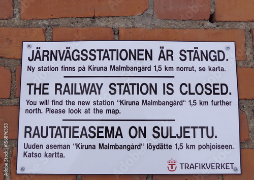 Sign Announcing The Closure Of The Railway Station Of Kiruna Is