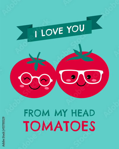 Valokuva  Cute tomatoes couple with text I Love you from my head tomatoes for valentine's