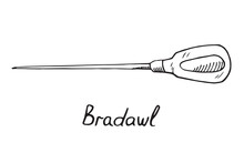 Bradawl, Hand Drawn Doodle Sketch In Pop Art Style, Vector Illustration