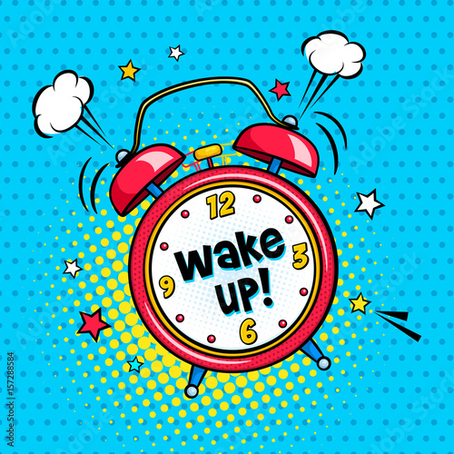 Obraz Background with red comic alarm clock ringing and expression wake up text on the dial. Vector bright dynamic cartoon illustration in retro pop art style on halftone background. - fototapety do salonu