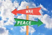 War Versus Peace On Wooden Dir...