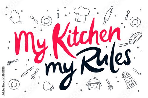 Carta da parati My kitchen, my rules