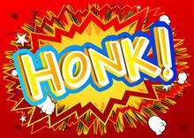 Honk! - Vector Illustrated Com...