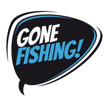 Gone Fishing Retro Speech Balloon