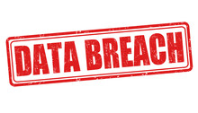 Data Breach Sign Or Stamp