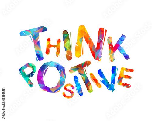 mysl-pozytywnie-napis-motywacyjny