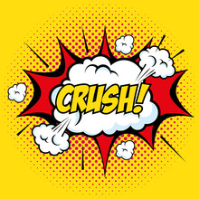 Comic Like Crush Art Pop With Clouds Sign Over Yellow Background Vector Illustration