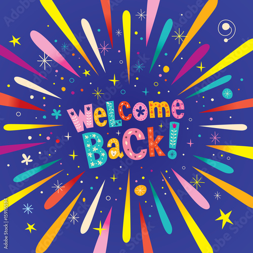Welcome back decorative lettering text greeting card with burst welcome back decorative lettering text greeting card with burst explosion m4hsunfo