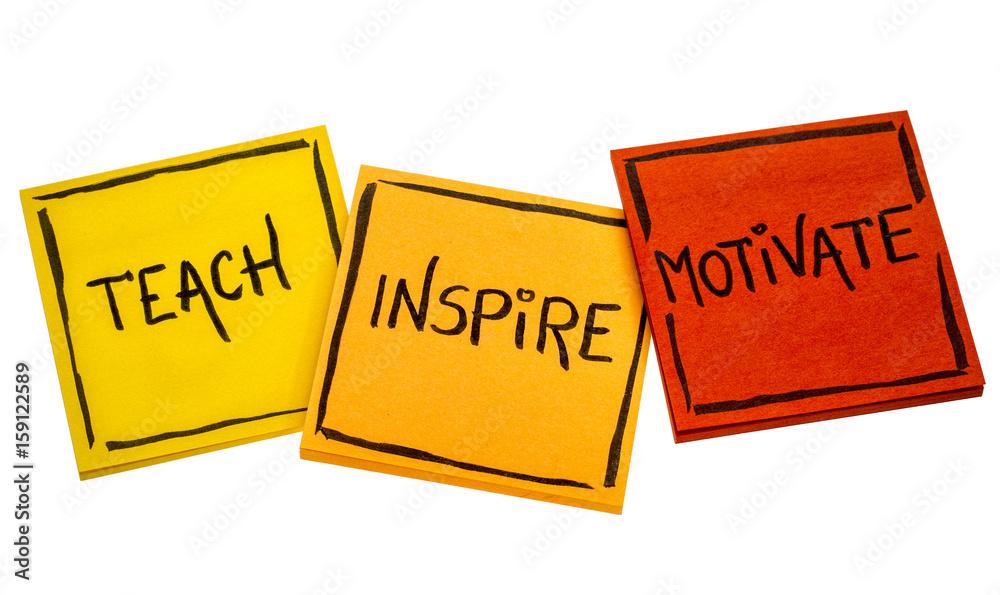 Fotografía teach, inspire, motivate concept