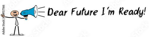 Fotografie, Tablou  Dear Future I´m Ready! / Mann mit Megafon