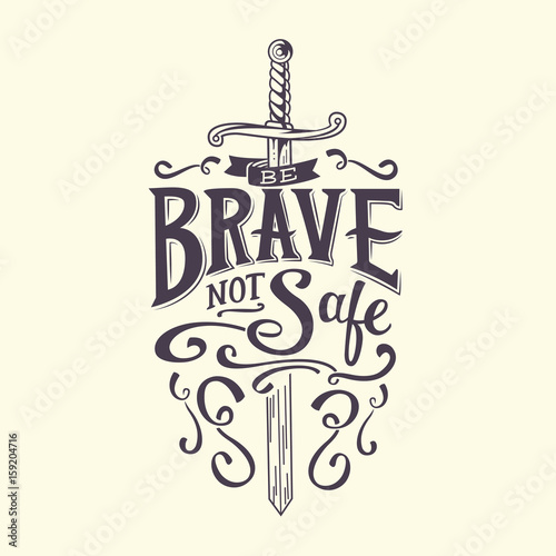 Canvas Print Be Brave Not Safe Typography Design