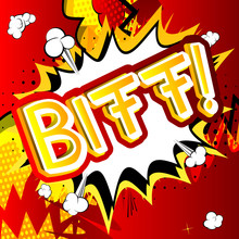Biff! - Vector Illustrated Comic Book Style Expression.