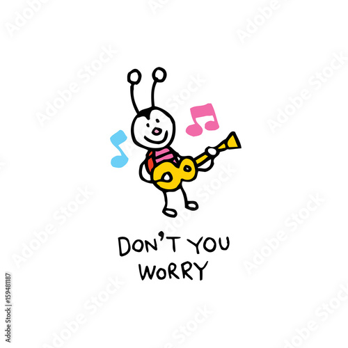 Photo  don't you worry happy bug character