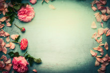 Flowers Frame Made Of Pink Roses With Petals And Leaves On Turquoise  Shabby Chic Background, Top View, Retro Toned
