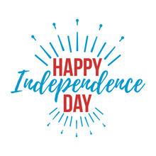 Happy Independence Day Greeting Card. Vector Illustration.