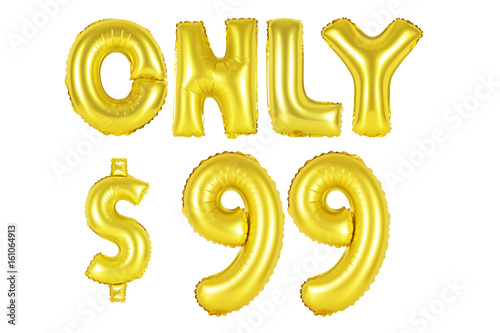 Photographie  only ninety-nine dollars, gold color