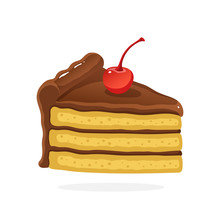 Vector Illustration In Cartoon Style. А Piece Of Cake With Chocolate Cream And Cherry. Decoration For Menus, Signboards, Showcases, Prints For Clothes, Posters, Wallpapers