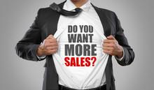 Do You Want More Sales? / Man Open Shirt