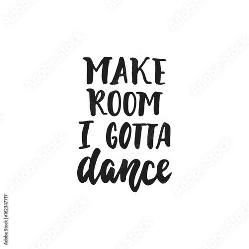 Fototapeta napis z cytatem o tańcu