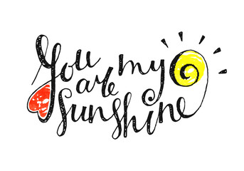 You are my sunshine inscrip...