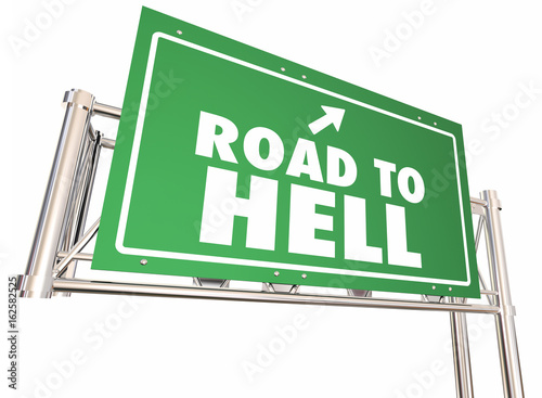Photo Road to Hell Freeway Highway Green Sign 3d Illustration