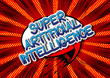 Super Artificial Intelligence - Comic book style word on abstract background.