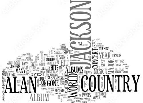 фотография  ALAN JACKSON CONCERT DETAILS TEXT WORD CLOUD CONCEPT