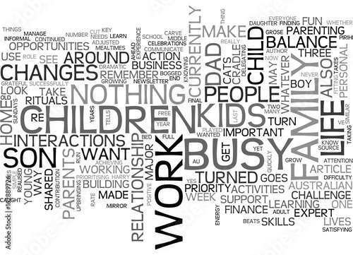Fotografie, Obraz  ARE YOU TOO BUSY FOR YOUR KIDS TEXT WORD CLOUD CONCEPT