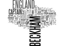 BECKHAM QUITS AS ENGLAND CAPTAIN TEXT WORD CLOUD CONCEPT