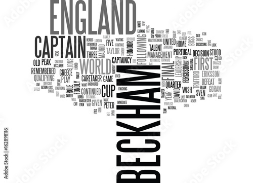 Photo  BECKHAM QUITS AS ENGLAND CAPTAIN TEXT WORD CLOUD CONCEPT