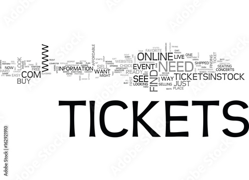 WHERE TO FIND CONCERT TICKETS AND OTHER EVENT TICKETS TEXT WORD