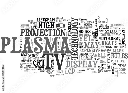 Photo  WHICH IS BETTER TO BUY A LCD OR A PLASMA TV CONFUSED TEXT WORD CLOUD CONCEPT
