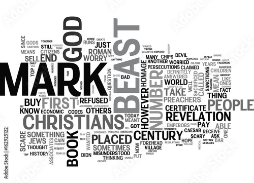 Photo  WHO WILL RECEIVE THE MARK OF THE BEAST TEXT WORD CLOUD CONCEPT