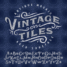 Vintage Antique Mosaic Typeface Made Of Hundreds Of Aged Tiles. With Seamless Background Pattern.