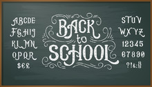 Vector Illustration Of Retro Font, Capital Letters, Numbers And Symbols Written In White Chalk On A Blackboard. Template, Design Element For A Signboard, Advertising