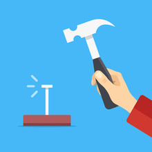 Hammer A Nail Concept. Hand Holding Hammer, Nail Sticking Out Of Block Of Wood. Flat Design. Vector Illustration